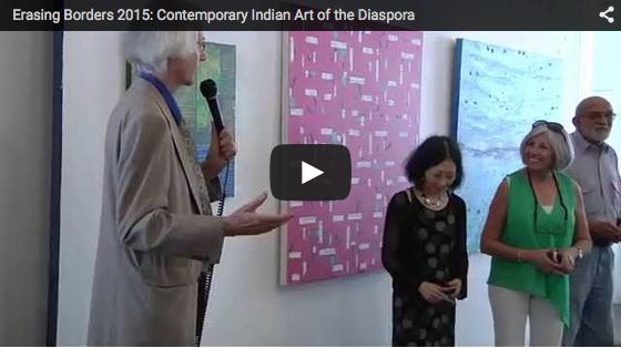 Erasing Borders 2015: Contemporary Indian Art of the Diaspora